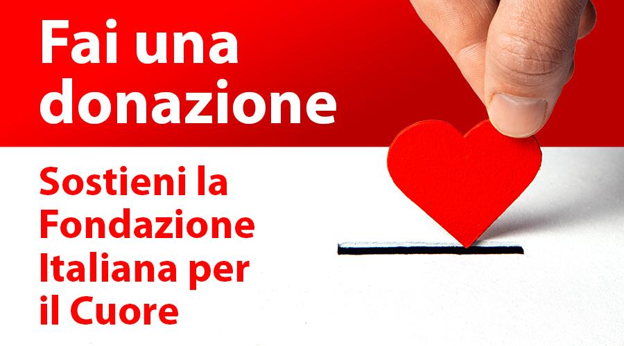 Sostieni la Fondazione Italiana per il Cuore